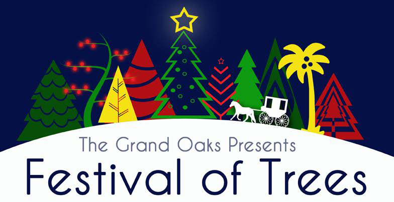 Grand Oaks Festival of the Trees
